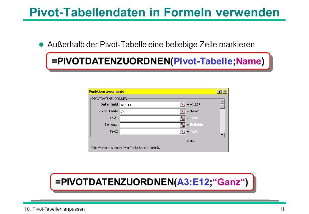 Pivot-Tabellendaten in Formeln verwenden