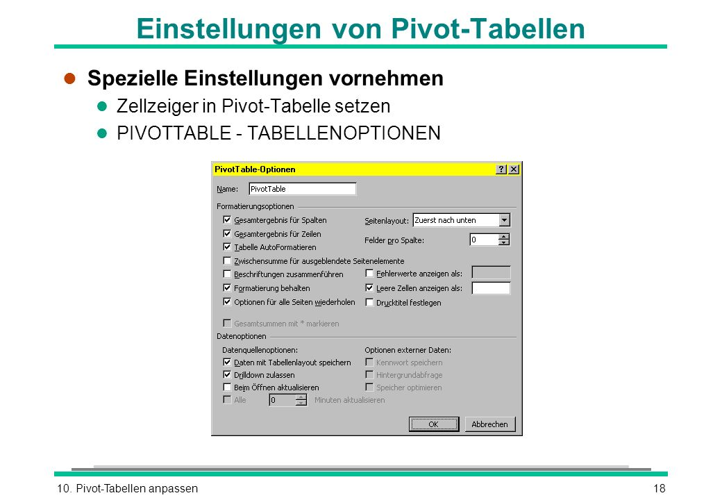 Einstellungen von Pivot-Tabellen