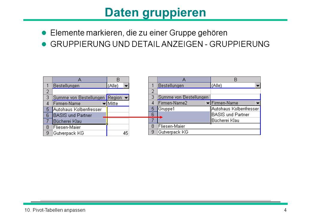 Daten gruppieren Elemente markieren, die zu einer Gruppe gehören