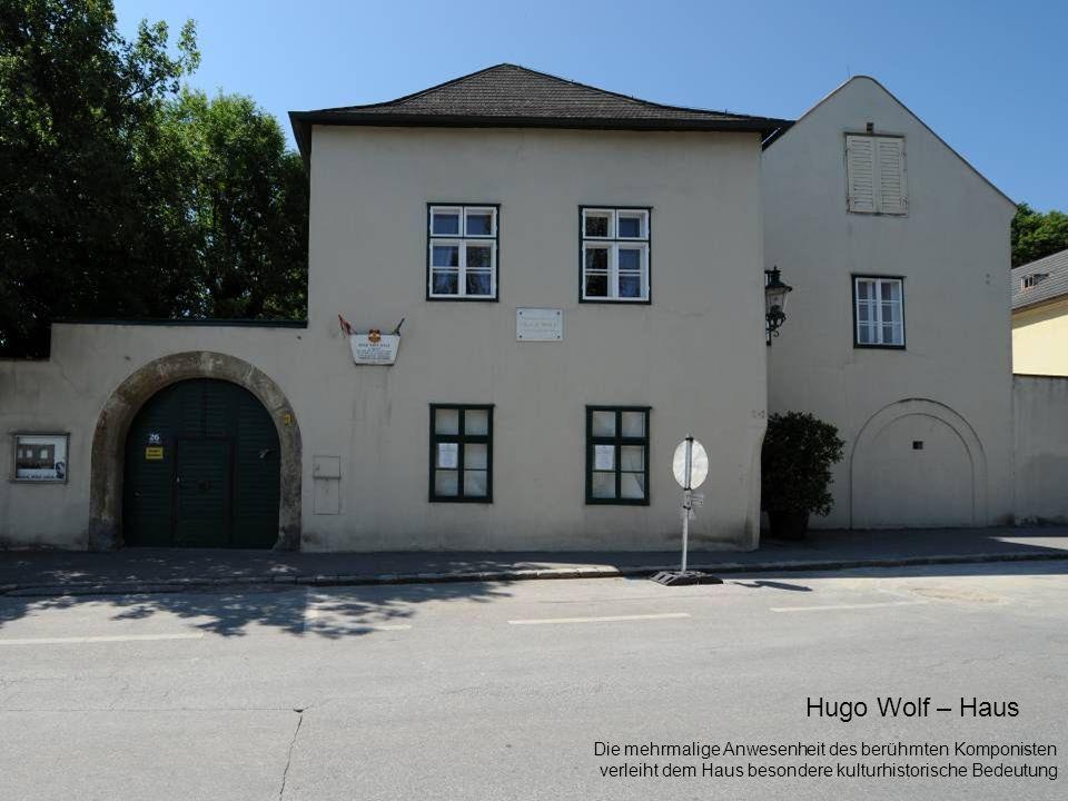 Hugo Wolf – Haus Die mehrmalige Anwesenheit des berühmten Komponisten