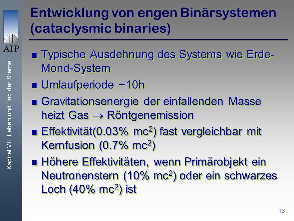 Entwicklung von engen Binärsystemen (cataclysmic binaries)