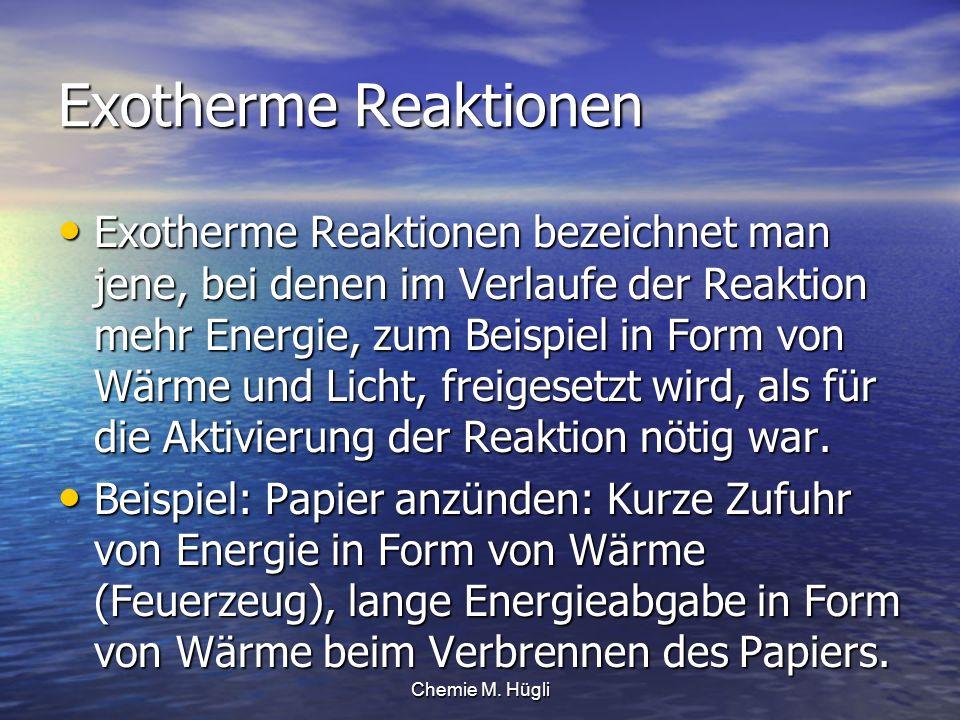 Exotherme Reaktionen