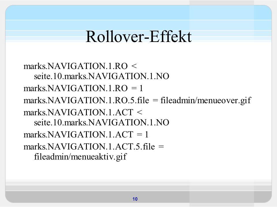 Rollover-Effekt marks.NAVIGATION.1.RO < seite.10.marks.NAVIGATION.1.NO. marks.NAVIGATION.1.RO = 1.