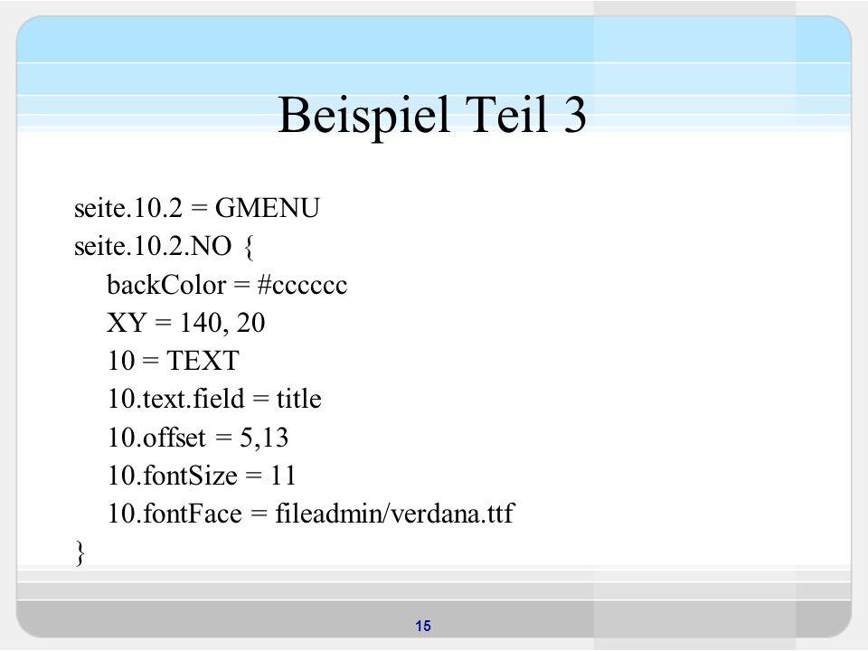 Beispiel Teil 3 seite.10.2 = GMENU seite.10.2.NO { backColor = #cccccc