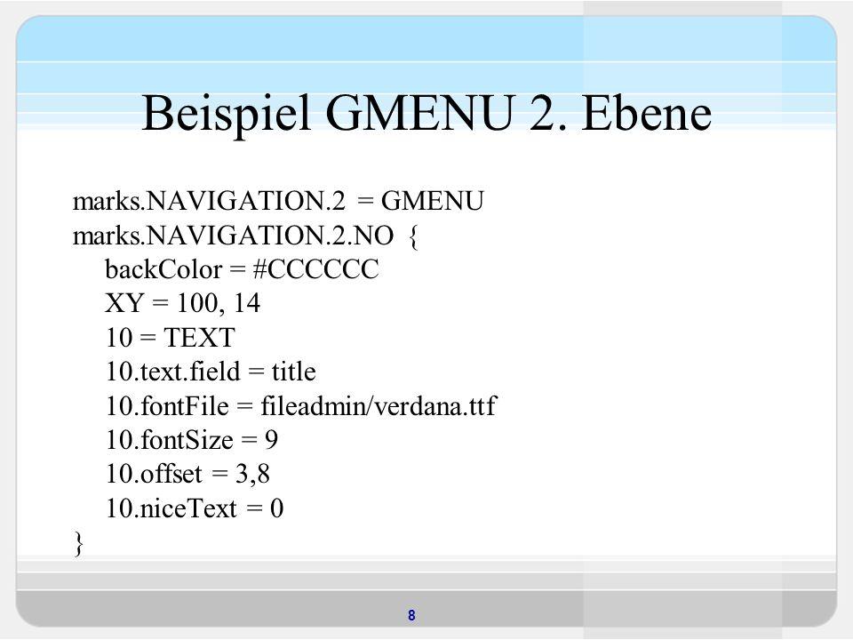 Beispiel GMENU 2. Ebene marks.NAVIGATION.2 = GMENU