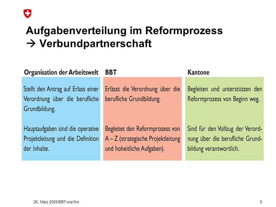 Aufgabenverteilung im Reformprozess  Verbundpartnerschaft