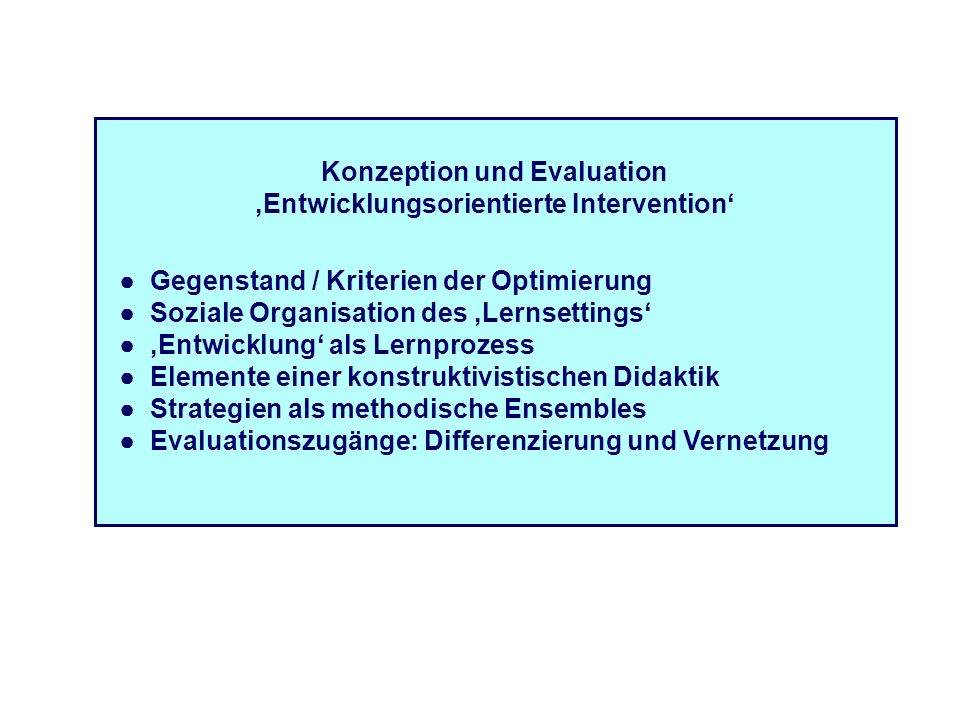 Konzeption und Evaluation 'Entwicklungsorientierte Intervention'