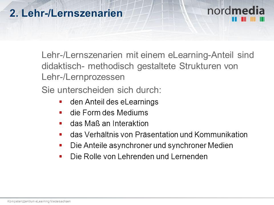 2. Lehr-/Lernszenarien Lehr-/Lernszenarien mit einem eLearning-Anteil sind didaktisch- methodisch gestaltete Strukturen von Lehr-/Lernprozessen.