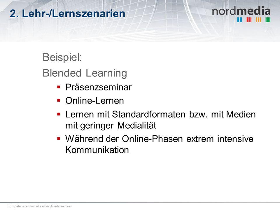 2. Lehr-/Lernszenarien Beispiel: Blended Learning Präsenzseminar