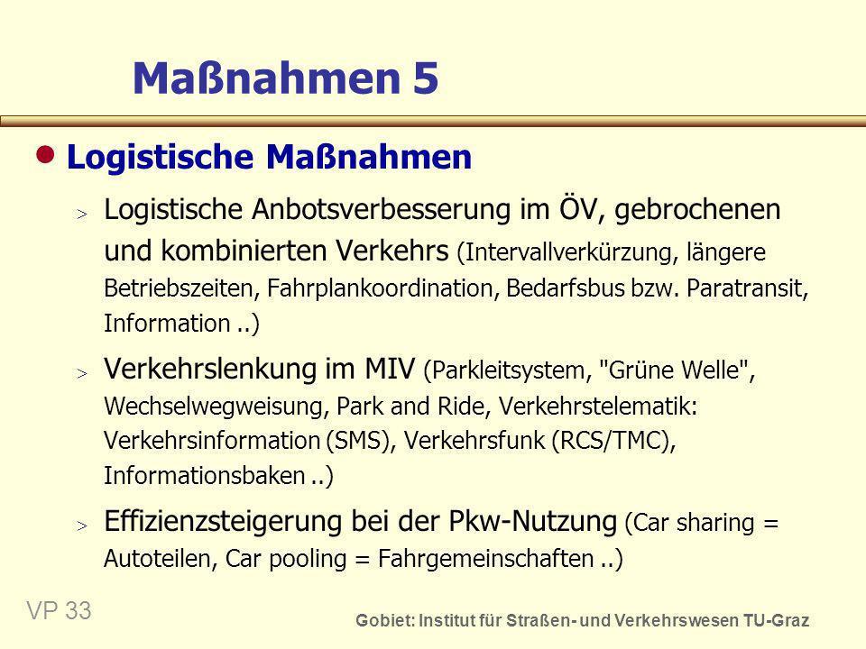 Maßnahmen 5 Logistische Maßnahmen