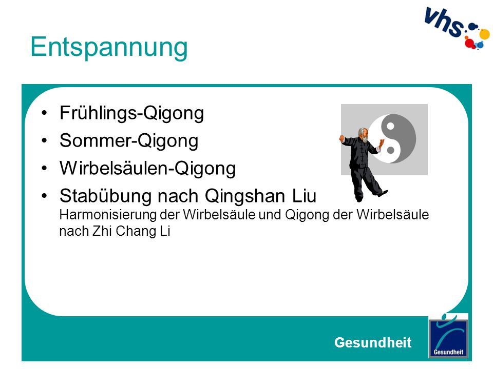 Entspannung Frühlings-Qigong Sommer-Qigong Wirbelsäulen-Qigong