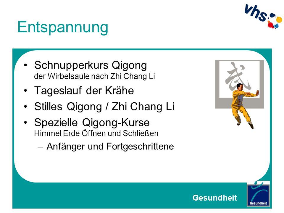 Entspannung Schnupperkurs Qigong der Wirbelsäule nach Zhi Chang Li