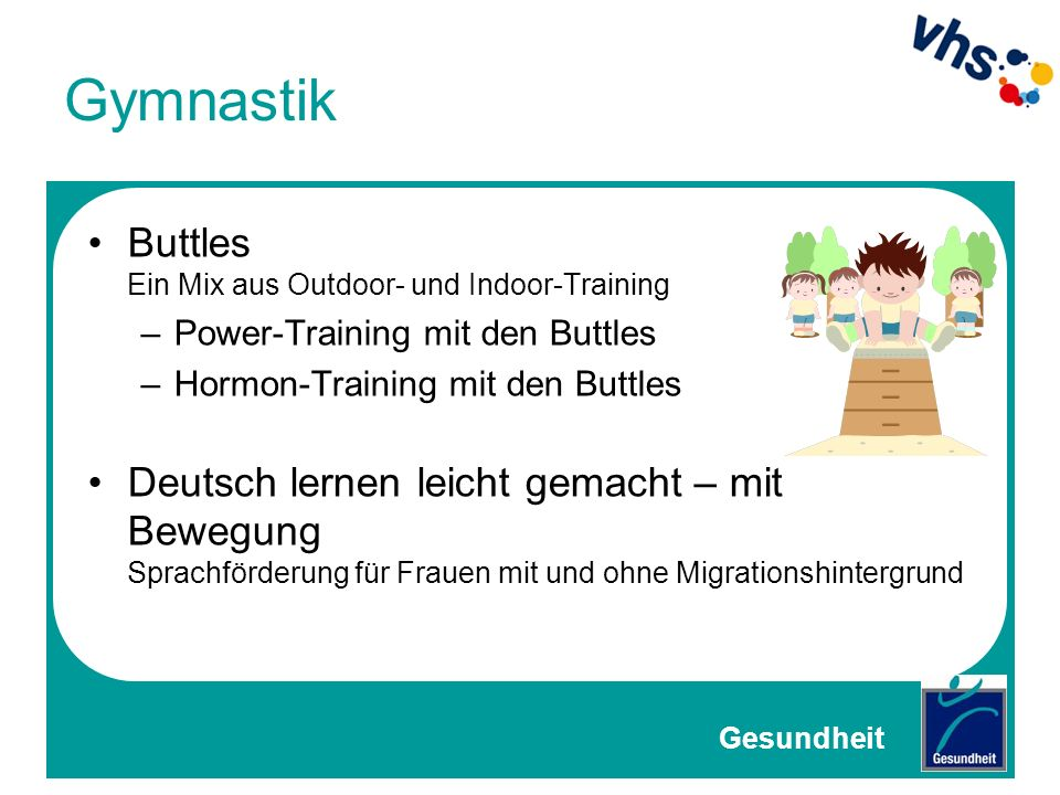 Gymnastik Buttles Ein Mix aus Outdoor- und Indoor-Training