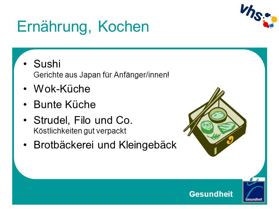 Ernährung, Kochen Sushi Gerichte aus Japan für Anfänger/innen!