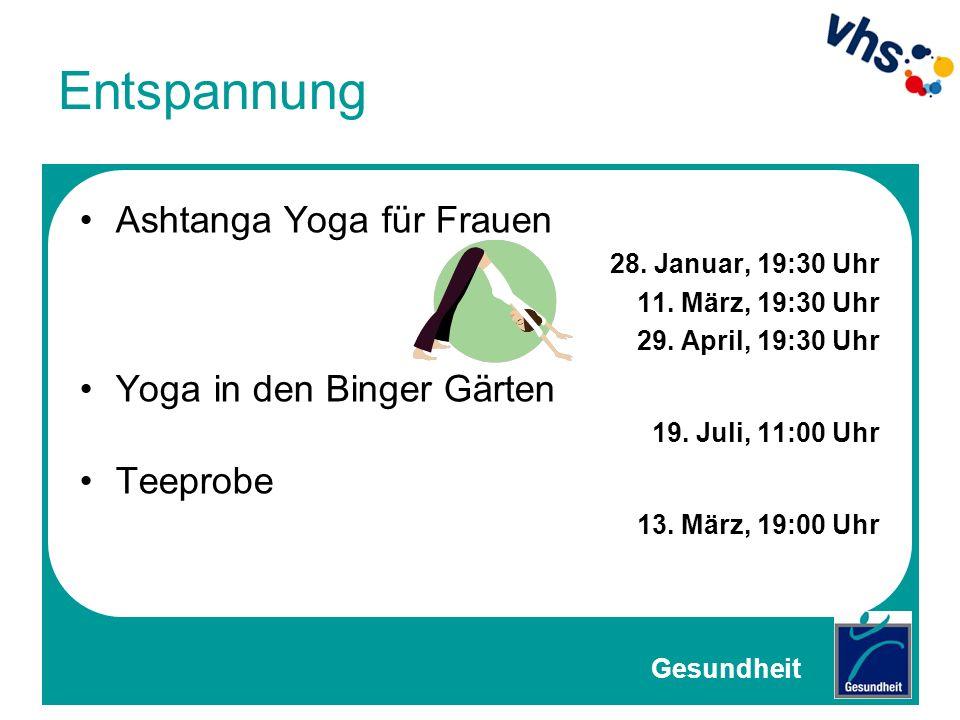 Entspannung Ashtanga Yoga für Frauen Yoga in den Binger Gärten