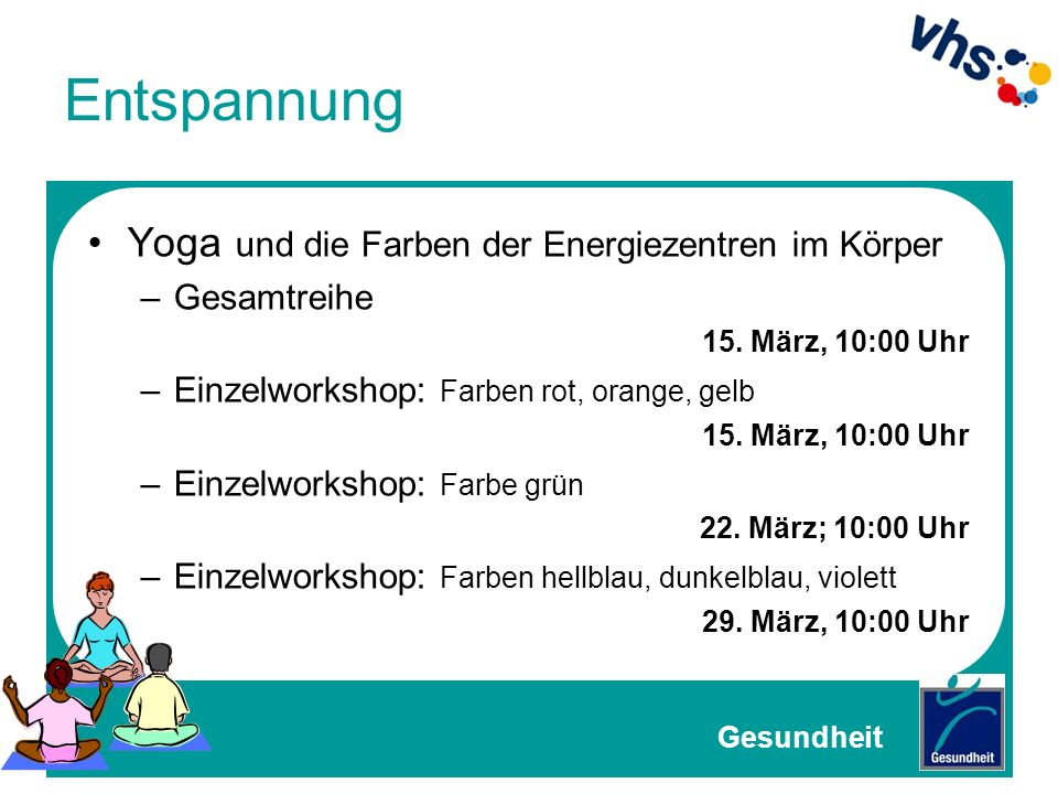 Entspannung Yoga und die Farben der Energiezentren im Körper