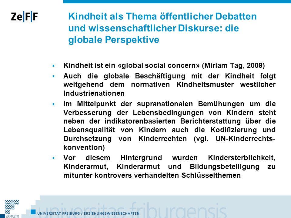 Kindheit als Thema öffentlicher Debatten und wissenschaftlicher Diskurse: die globale Perspektive