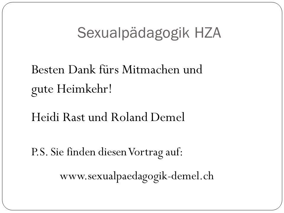 Sexualpädagogik HZA Besten Dank fürs Mitmachen und gute Heimkehr!