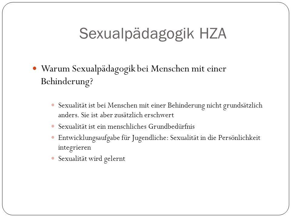 Sexualpädagogik HZA Warum Sexualpädagogik bei Menschen mit einer Behinderung