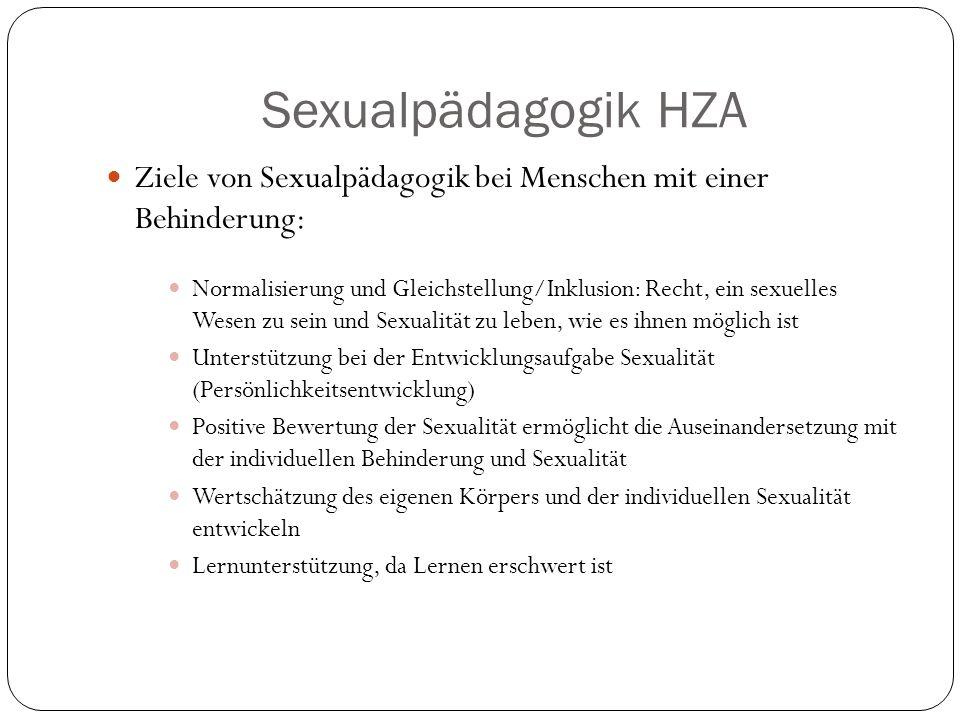 Sexualpädagogik HZA Ziele von Sexualpädagogik bei Menschen mit einer Behinderung: