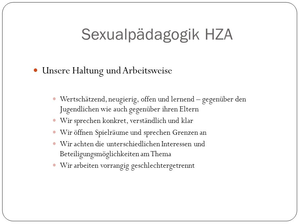 Sexualpädagogik HZA Unsere Haltung und Arbeitsweise