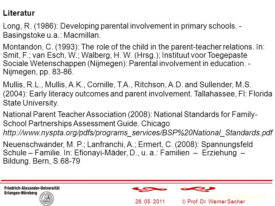 Literatur Long, R. (1986): Developing parental involvement in primary schools. - Basingstoke u.a.: Macmillan.