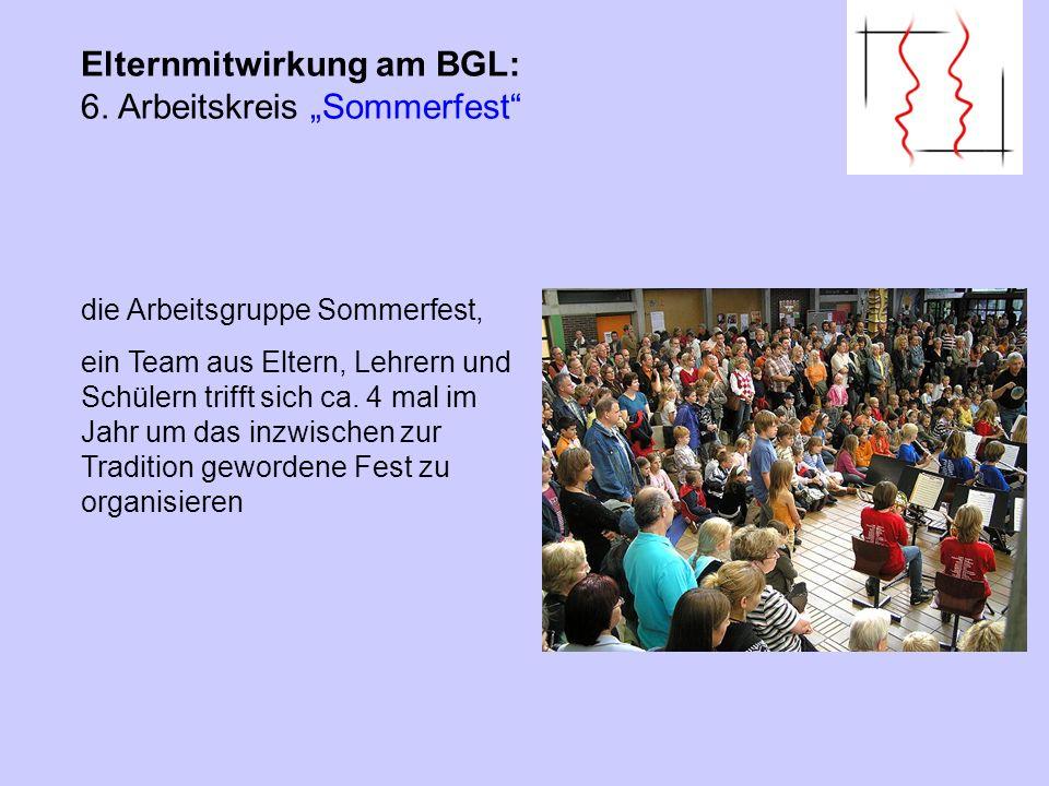 "Elternmitwirkung am BGL: 6. Arbeitskreis ""Sommerfest"