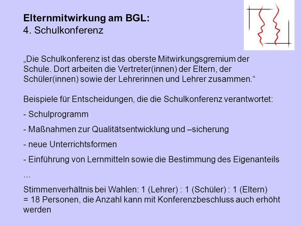 Elternmitwirkung am BGL: 4. Schulkonferenz