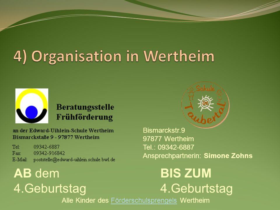 4) Organisation in Wertheim