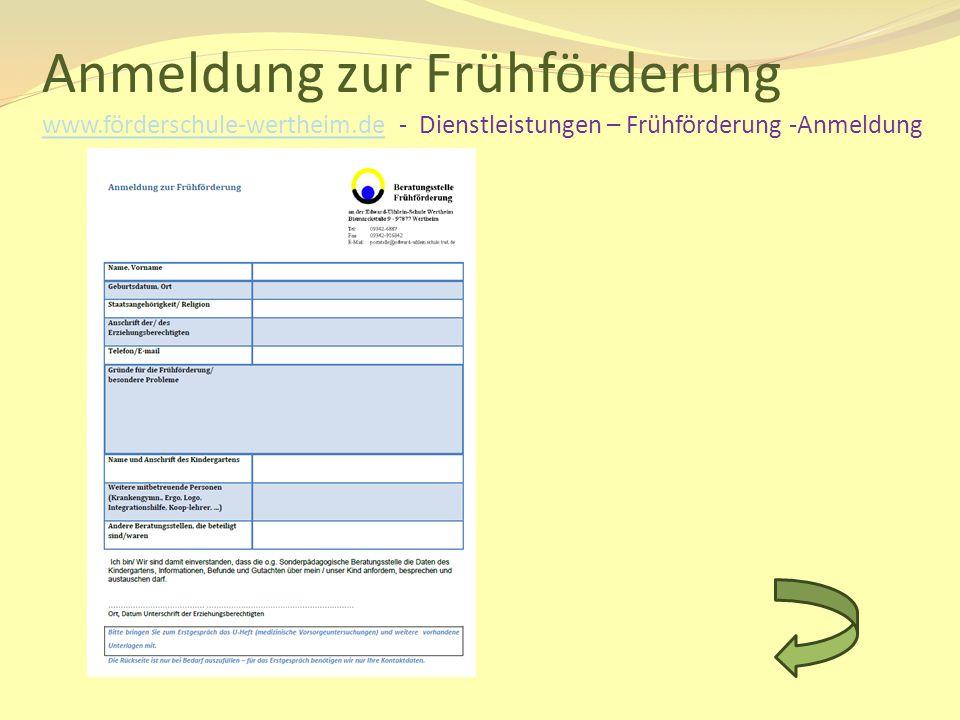 Anmeldung zur Frühförderung www. förderschule-wertheim