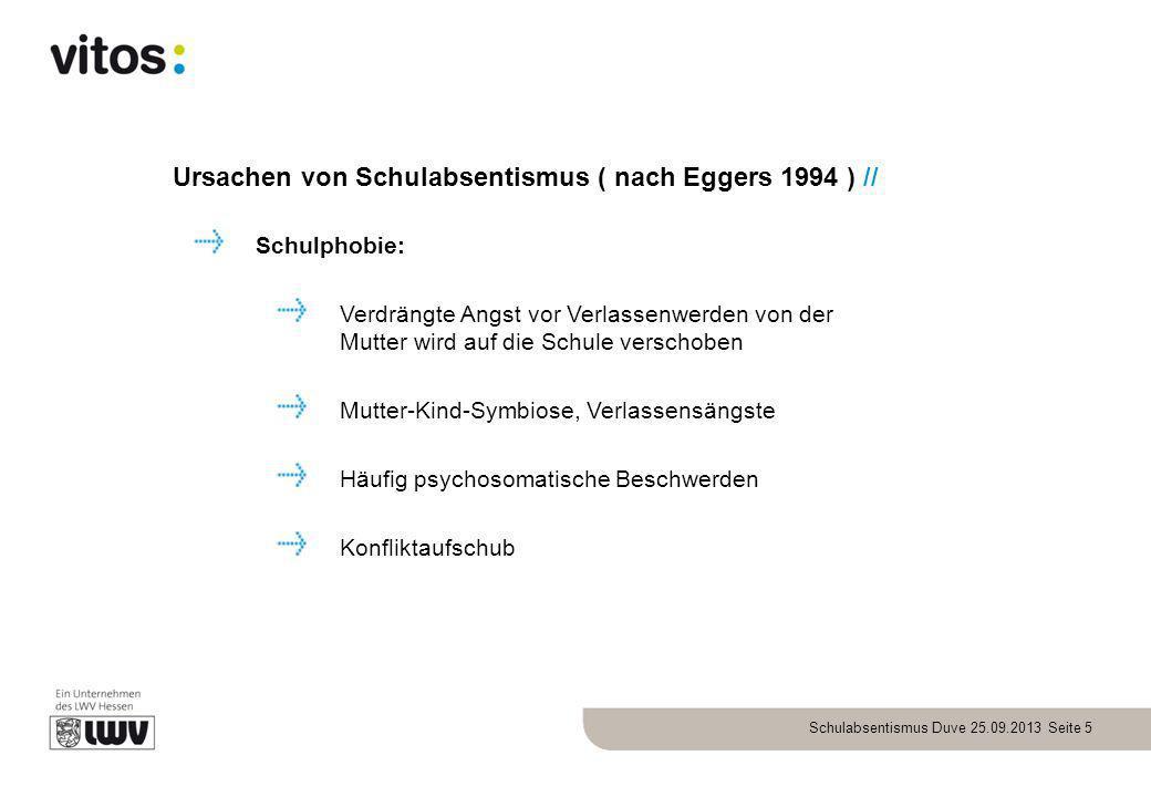 Ursachen von Schulabsentismus ( nach Eggers 1994 ) //