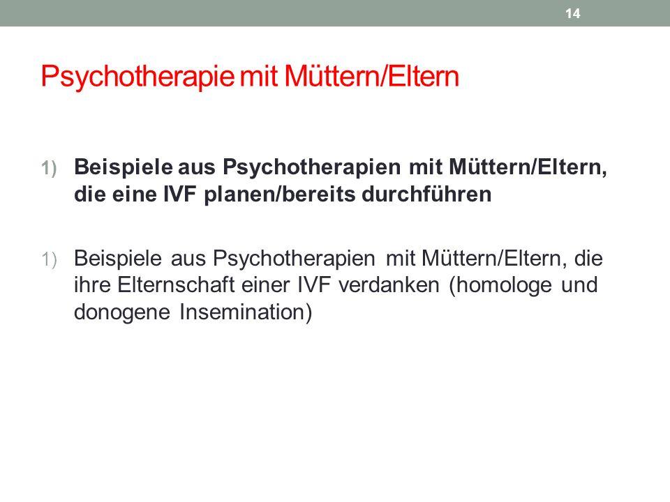 Psychotherapie mit Müttern/Eltern