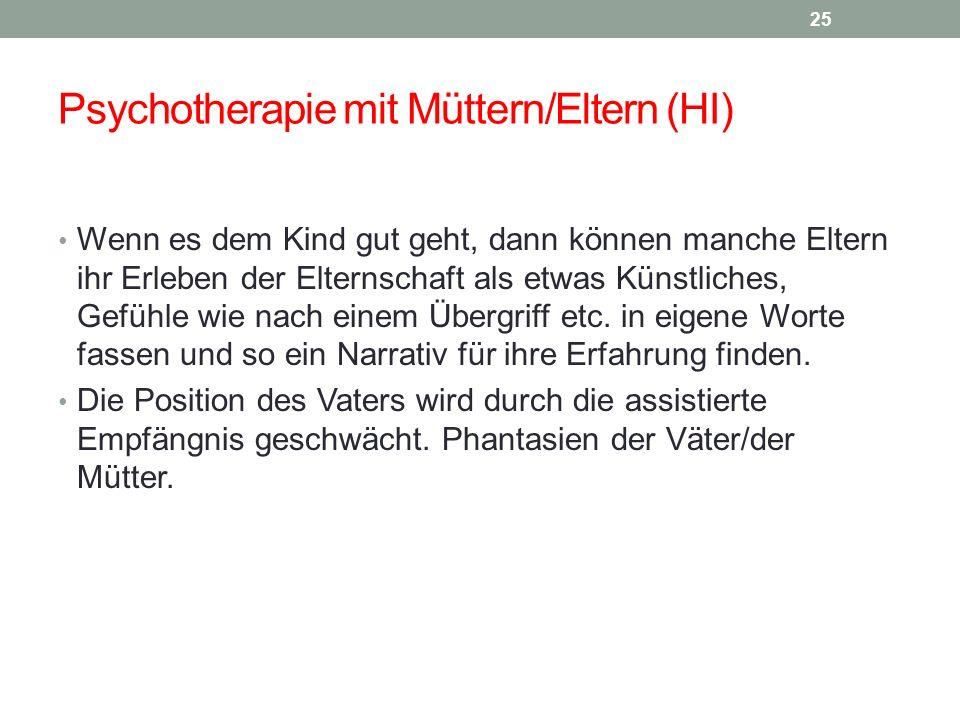 Psychotherapie mit Müttern/Eltern (HI)