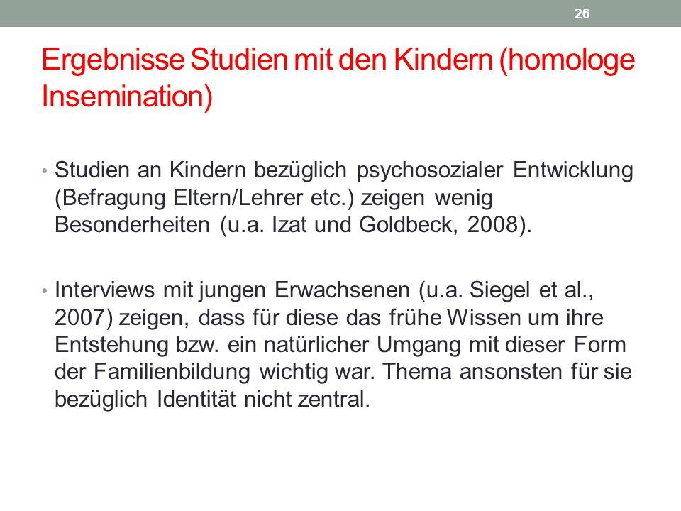 Ergebnisse Studien mit den Kindern (homologe Insemination)