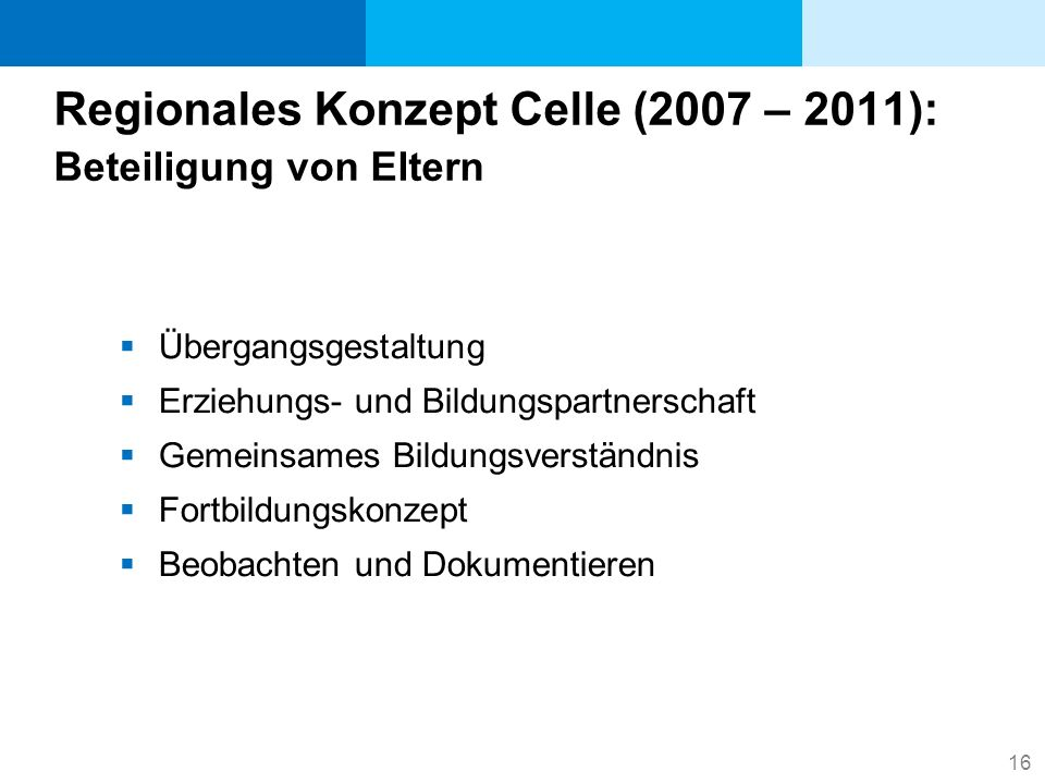 Regionales Konzept Celle (2007 – 2011): Beteiligung von Eltern