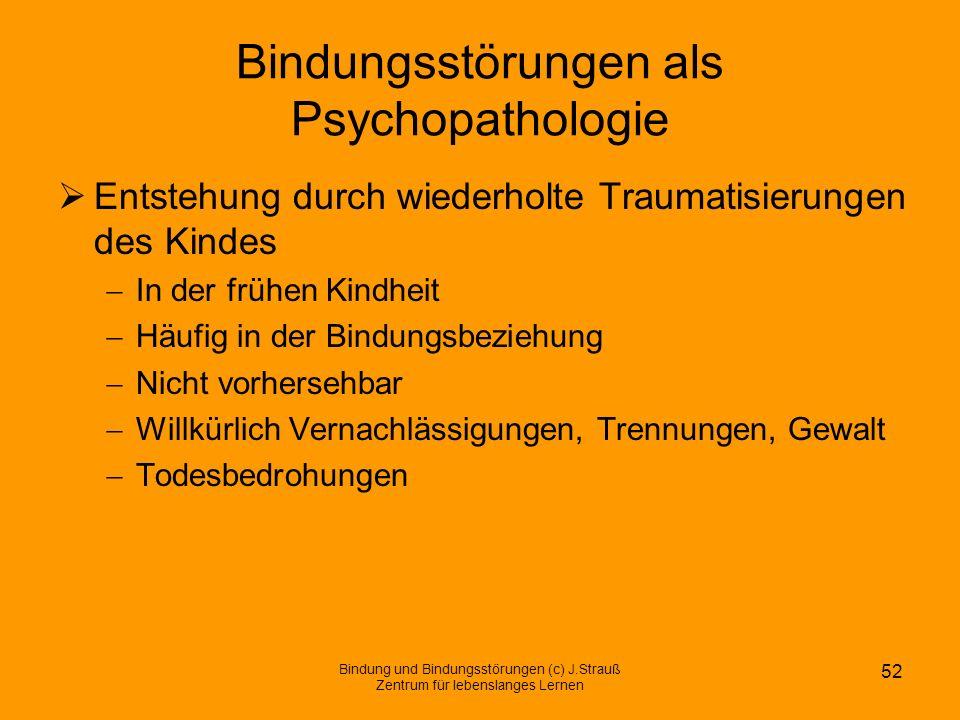 Bindungsstörungen als Psychopathologie