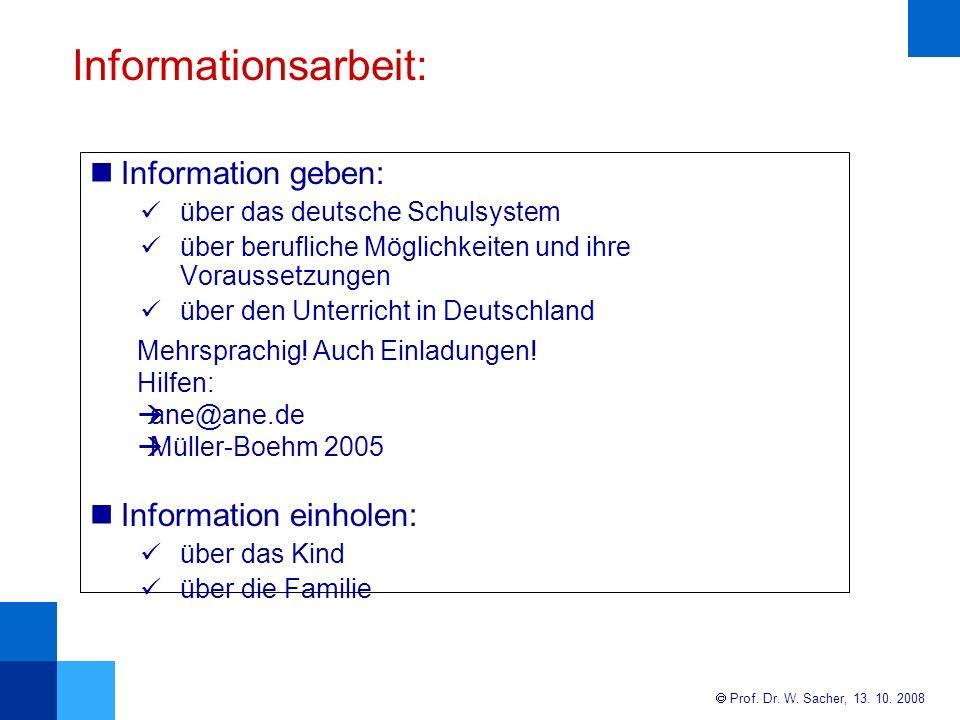 Informationsarbeit: Information geben: Information einholen: