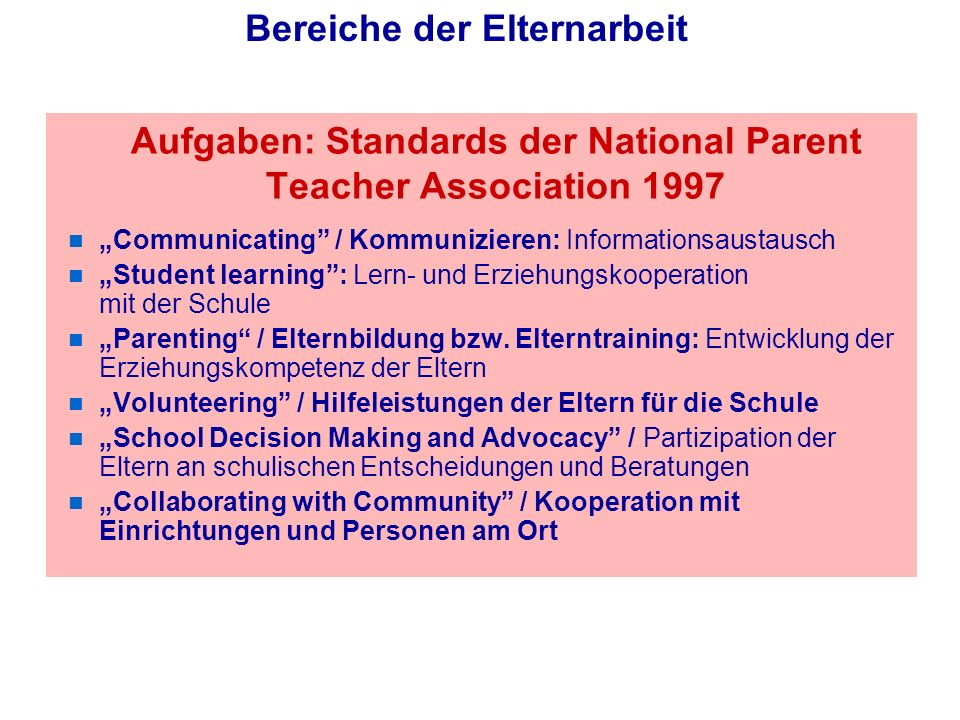Aufgaben: Standards der National Parent Teacher Association 1997
