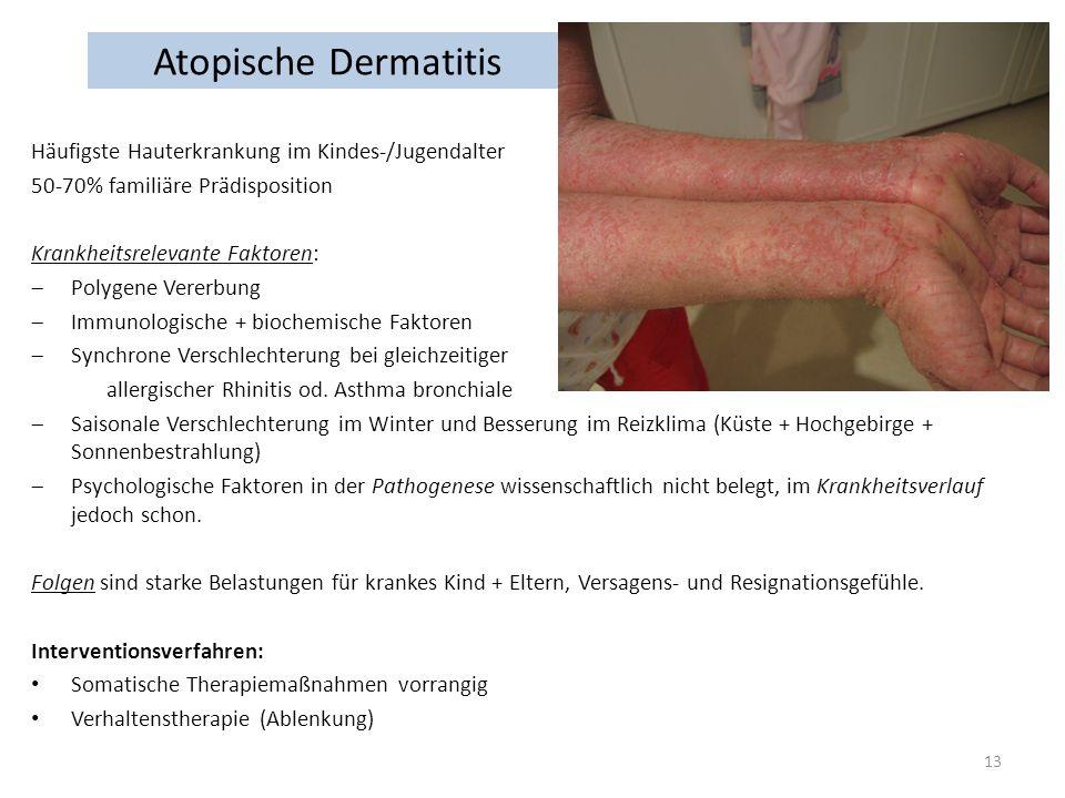 Atopische Dermatitis Häufigste Hauterkrankung im Kindes-/Jugendalter
