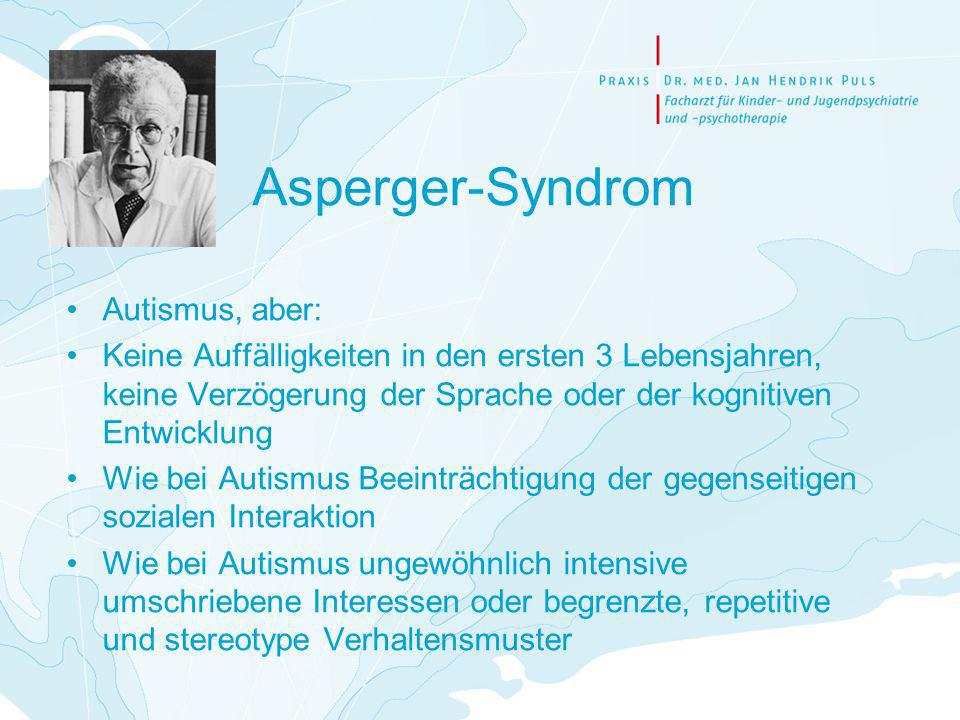 Asperger-Syndrom Autismus, aber: