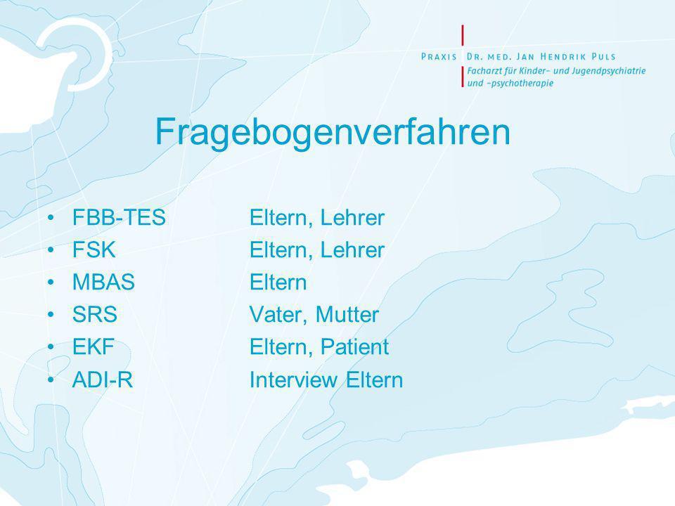 Fragebogenverfahren FBB-TES Eltern, Lehrer FSK Eltern, Lehrer