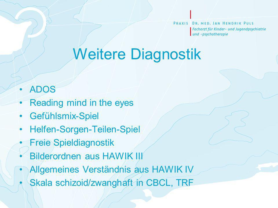 Weitere Diagnostik ADOS Reading mind in the eyes Gefühlsmix-Spiel