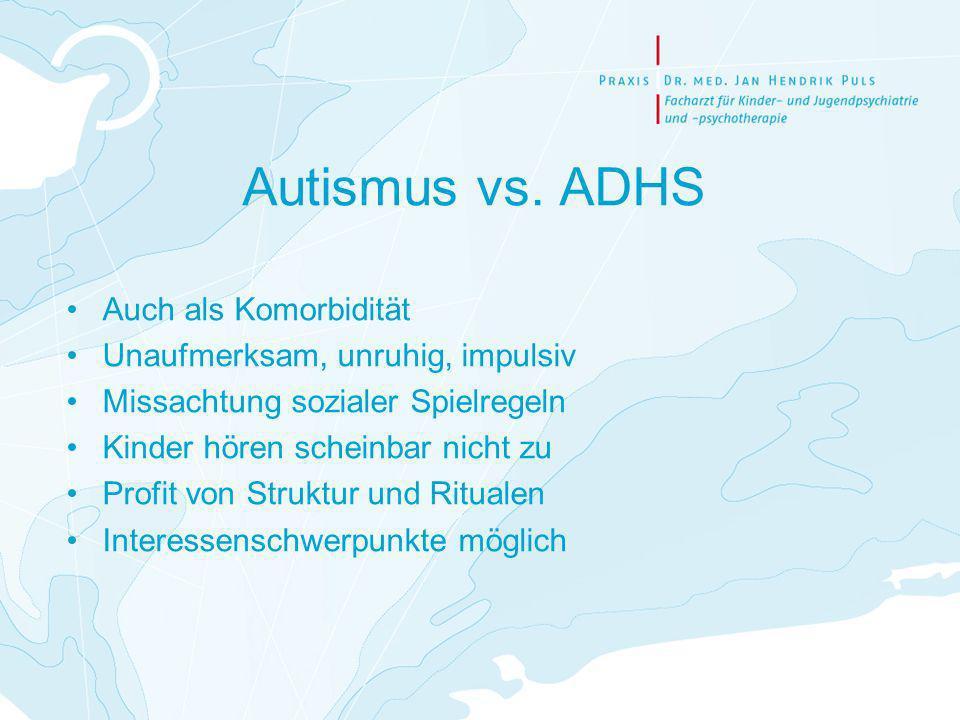Autismus vs. ADHS Auch als Komorbidität