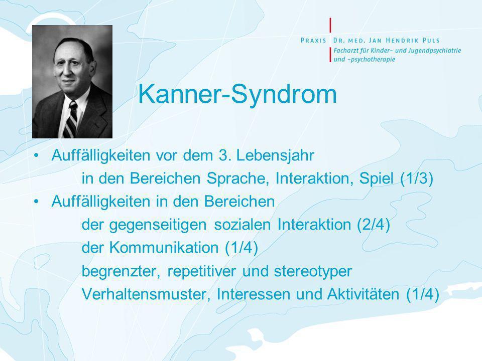 Kanner-Syndrom Auffälligkeiten vor dem 3. Lebensjahr