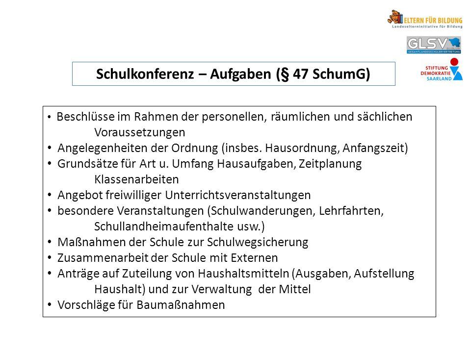 Schulkonferenz – Aufgaben (§ 47 SchumG)