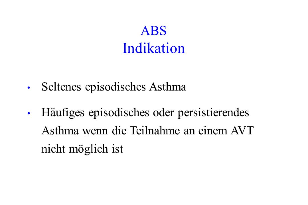 Indikation ABS Seltenes episodisches Asthma
