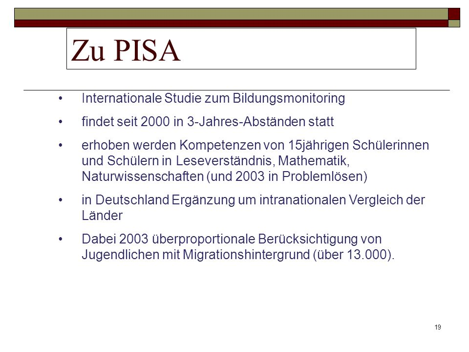 Zu PISA Internationale Studie zum Bildungsmonitoring