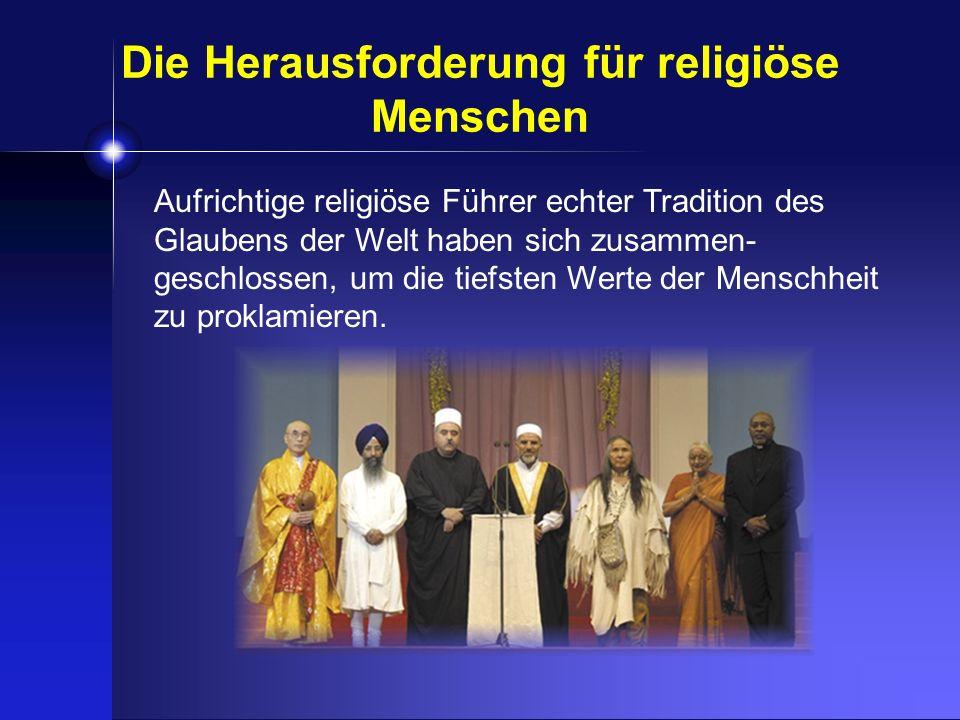Die Herausforderung für religiöse Menschen