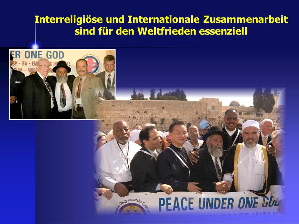 Interreligiöse und Internationale Zusammenarbeit sind für den Weltfrieden essenziell