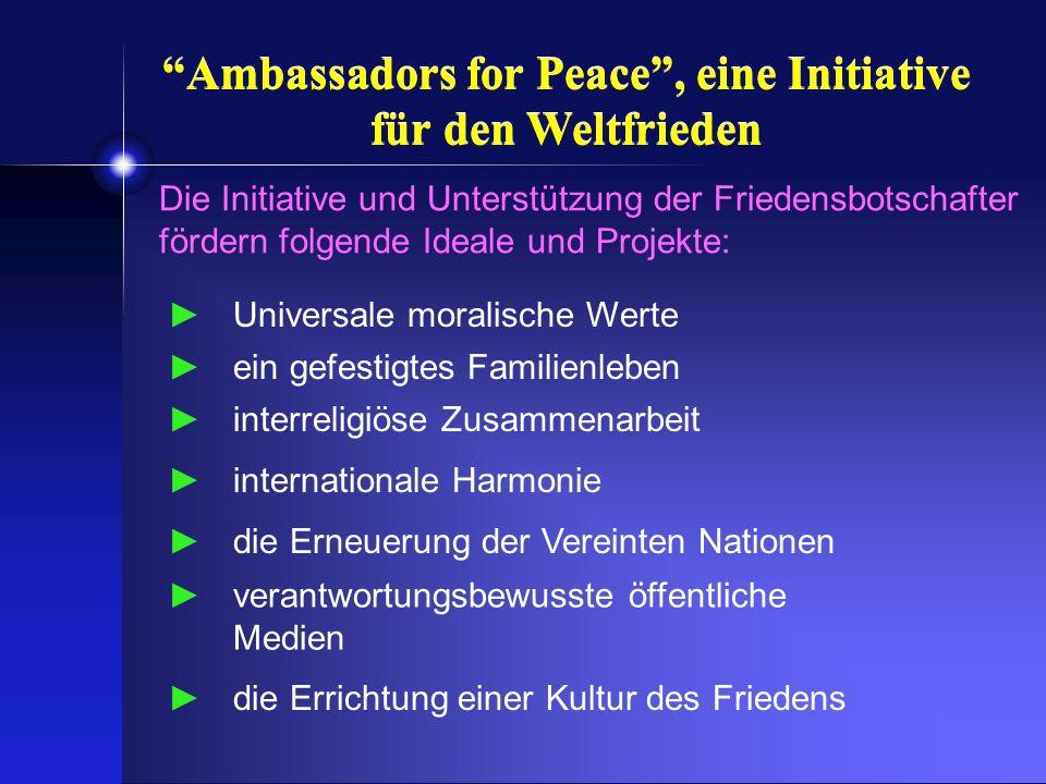 Ambassadors for Peace , eine Initiative für den Weltfrieden